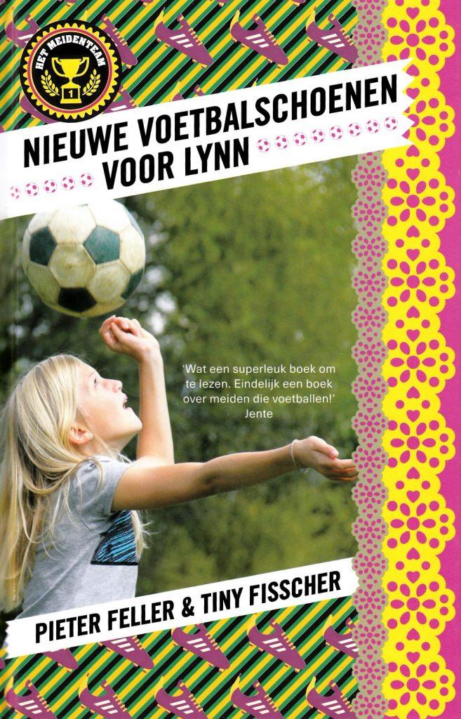 Nieuwe voetbalschoenen voor Lynn Tiny Fisscher Pieter Feller